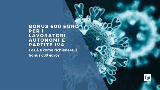 """Bonus 600 Euro Decreto """"Cura Italia"""" la guida per richiederlo"""